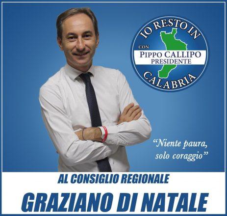 """DI NATALE CANDIDATO NELLA LISTA """"IO RESTO IN CALABRIA CON PIPPO CALLIPO PRESIDENTE"""""""